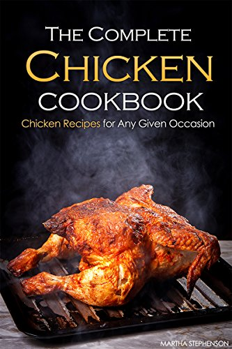 Complete Chicken Cookbook Recipes Occasion ebook