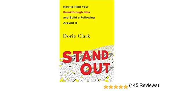 Amazon.com: Stand Out: How to Find Your Breakthrough Idea and ...