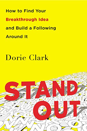 Stand Out: How to Find Your Breakthrough Idea and Build a Following Around It Book Cover