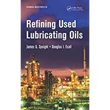 Refining Used Lubricating Oils (Chemical Industries)