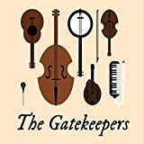 Gatekeepers by Gatekeepers