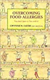 Overcoming Food Allergies, Gwynne H. Davies, 0906798469