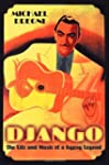 Django: The Life and Music of a Gypsy...