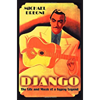 Django: The Life and Music of a Gypsy Legend book cover