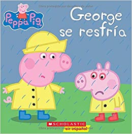George se resfría / George Catches a Cold;Peppa Pig (Cerdita ...