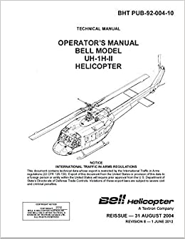 Bell UH-1H-II FLIGHT MANUAL: Bell Helicopter: Amazon com: Books