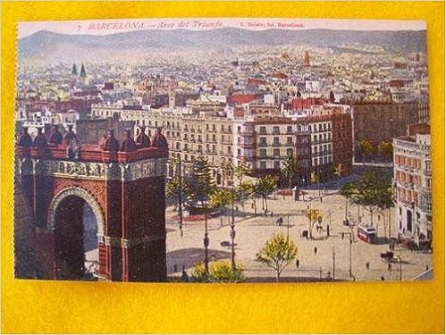 Antigua Postal - Old Postcard : BARCELONA - Arco de Triunfo - España: Amazon.es: Sin autor: Libros