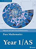 img - for Edexcel AS and A level Mathematics Pure Mathematics Year 1 Textbook (A level Maths and Further Maths 2017) book / textbook / text book