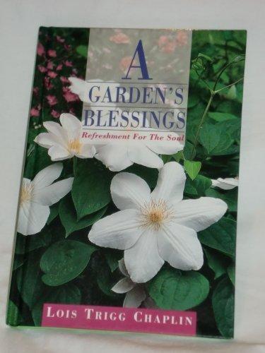 A Garden's Blessings: Refreshment for the Soul Blessings Garden