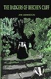 The Badgers of Beechen Cliff, Jim Edmiston, 1490905197