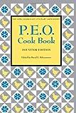 P.E.O. Cookbook: Souvenir Edition (Iowa Szathmary Culinary Arts)