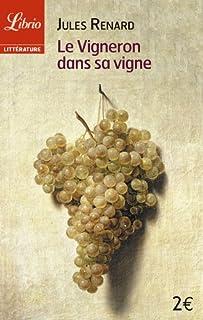 Le vigneron dans sa vigne, Renard, Jules (1864-1910)