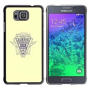 TECHCASE**Cubierta de la caja de protección la piel dura para el ** Samsung GALAXY ALPHA G850 ** Gold Quote Retro Style Slogan Life Success