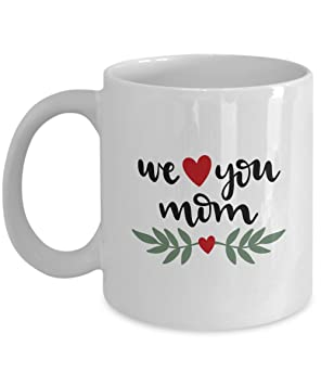 27eaceaa1a36 Top 10 Mother's Day Last Minute Gift Ideas DIY Personalized from Son Sister  Daughter Brother awesome International Day 2018 - We Love You Mom - Coffee:  ...