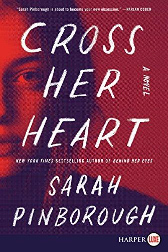 Book Cover: Cross Her Heart: A Novel