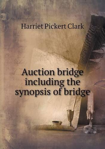Download Auction bridge including the synopsis of bridge pdf epub