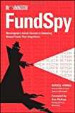 img - for Fund Spy: Morningstar's Inside Secrets to Selecting Mutual Funds that Outperform Hardcover March 9, 2009 book / textbook / text book
