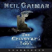 The Graveyard Book Audiobook by Neil Gaiman Narrated by Neil Gaiman