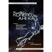 Te Korero Ahi Ka: To Speak of the Home Fires Burning - Speculative Fiction New Zealand