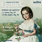 Franck - String Quartets in C minor Op.55 and E flat major Op.54 (Edinger Quartett)