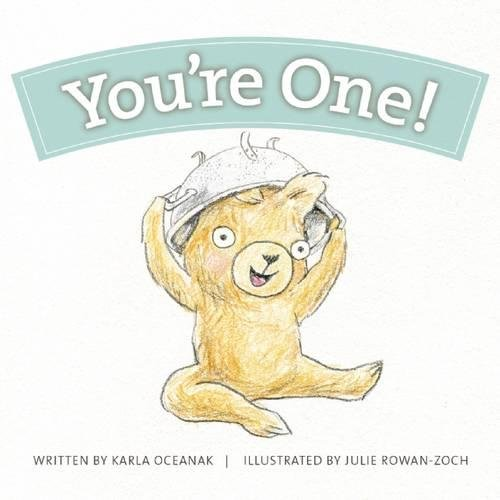 You're One! (Year-by-Year Books) (Message For My Baby Girl 1st Birthday)