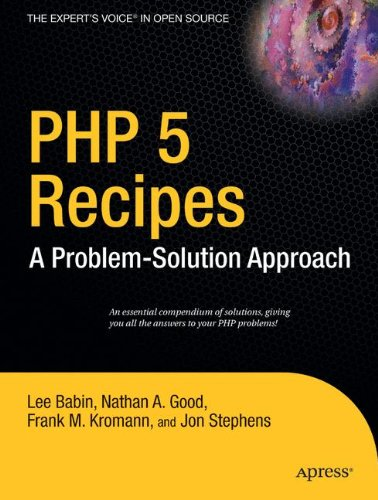 PHP 5 Recipes: A Problem-Solution Approach by Apress
