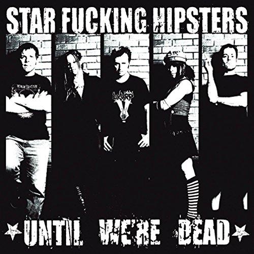 Indie Hipster (Until We're Dead)