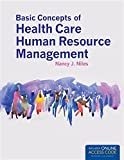img - for Basic Concepts of Health Care Human Resource Management book / textbook / text book