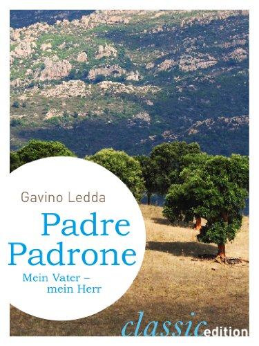 Padre Padrone. Mein Vater - mein Herr (German Edition)