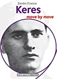 Keres: Move By Move (everyman Chess)-Zenón Franco