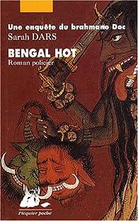 Bengal Hot par Sarah Dars