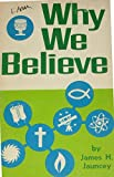 Why we believe: A study course for youth and adults