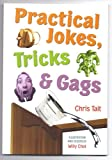 img - for Practical Jokes, Tricks & Gags book / textbook / text book