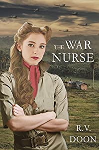 The War Nurse by R.V. Doon ebook deal