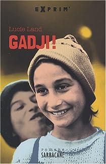Gadji ! par Land