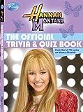 Hannah Montana The Official Trivia & Quiz Book