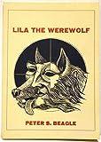 Lila the Werewolf, Peter S. Beagle, 091226490X