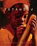 Front cover for the book Yatandou by Gloria Whelan
