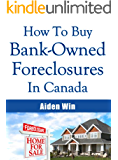 How To Buy A Foreclosure and How To Buy Foreclosed Homes