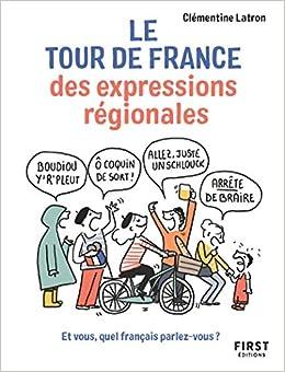Amazon Fr Le Tour De France Des Expressions Regionales