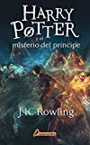 Harry Potter y el misterio del principe (Harry 06) (Spanish Edition)