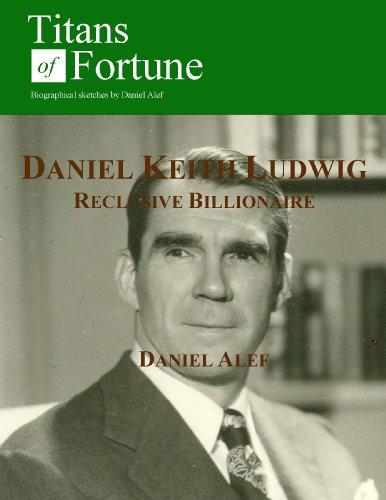 daniel-keith-ludwig-reclusive-billionaire