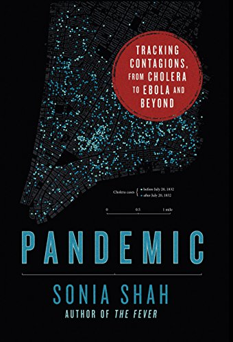 Amazon pandemic tracking contagions from cholera to ebola and pandemic tracking contagions from cholera to ebola and beyond by shah sonia fandeluxe Gallery