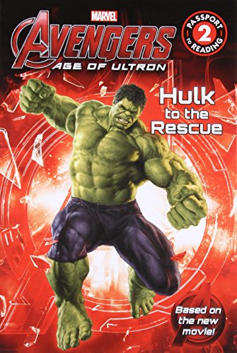 Marvel's Avengers: Age of Ultron: Hulk to the Rescue (Passport to Reading Level 2)