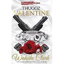 Thuggz Valentine