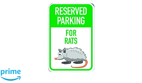 12 x 18 PetKa Signs and Graphics PKRP-0207-NA/_Reserved Parking for Rats Aluminum Sign Cartoon Rat