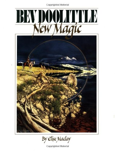 Bev Doolittle: New Magic, Elise Maclay