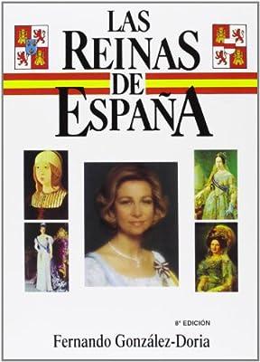 Las reinas de España: Amazon.es: González-Doria, Fernando: Libros