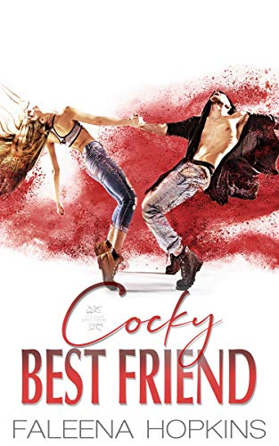 Cocky Best Friend: Samantha Cocker (Cocker Brothers Book 21)