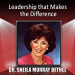 Leadership that Makes the Difference | Sheila Murray-Bethel
